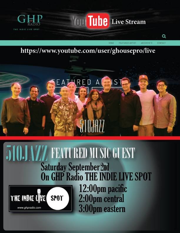 "510JAZZ Live Interview on GHP Radio's ""Indie Live Spot"""