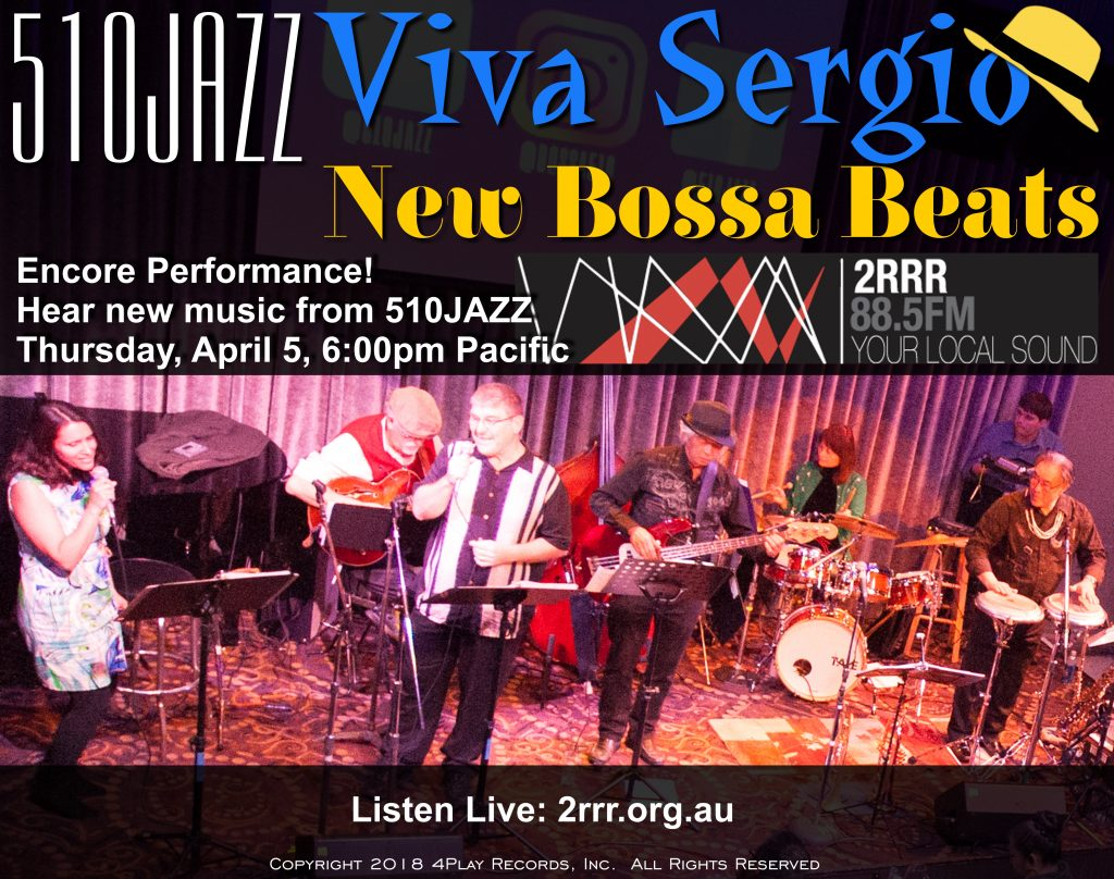 Hear 510JAZZ on 2RRR FM Sydney on April 5, 6pm Pacific