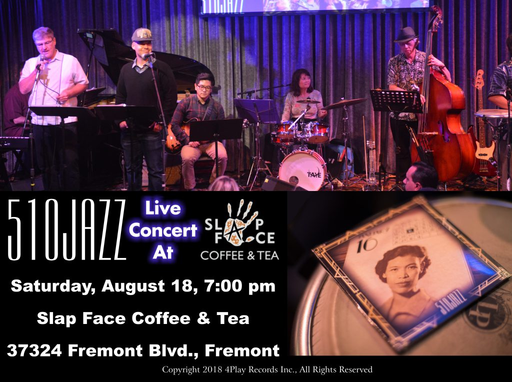 See 510JAZZ at Slap Face Coffee & Tea in Fremont, on Saturday August 18