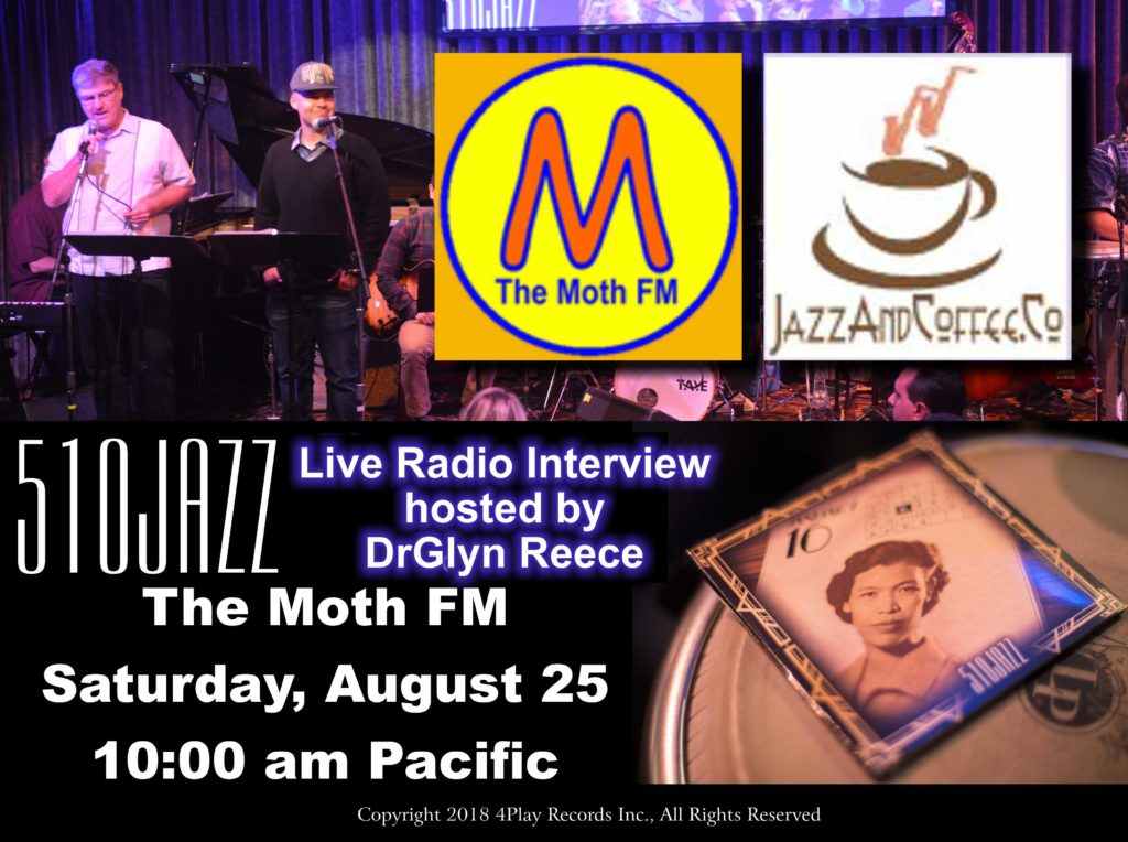 The Moth FM's DrGlyn Reece Interviews 510JAZZ
