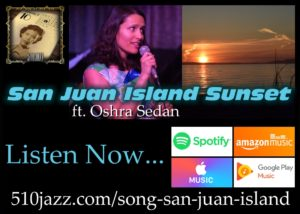 "Song Of The Week: ""San Juan Island Sunset"" featuring Oshra Sedan"