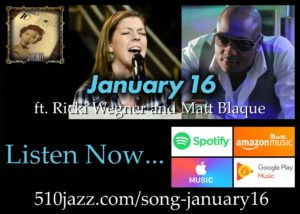 "Song Of The Week: ""January 16"" featuring Ricki Wegner and Matt Blaque"