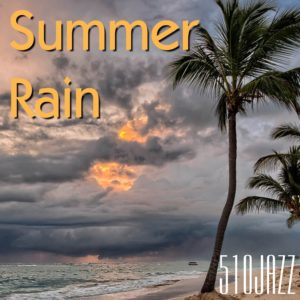 "510JAZZ's new single ""Summer Rain"" releases on November 8, 2019"