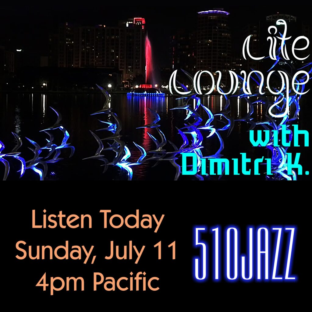 """510JAZZ is featured artist on """"Lite Lounge with Dimitri K"""""""